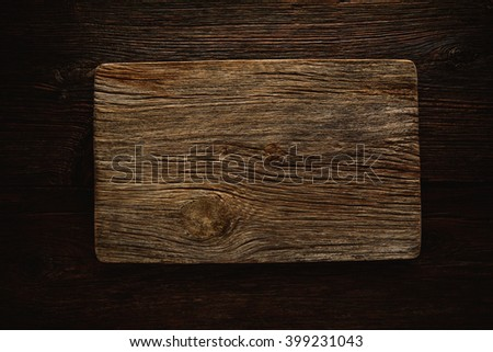 Aged wood cutting board as a copyspace background for any theme message #399231043