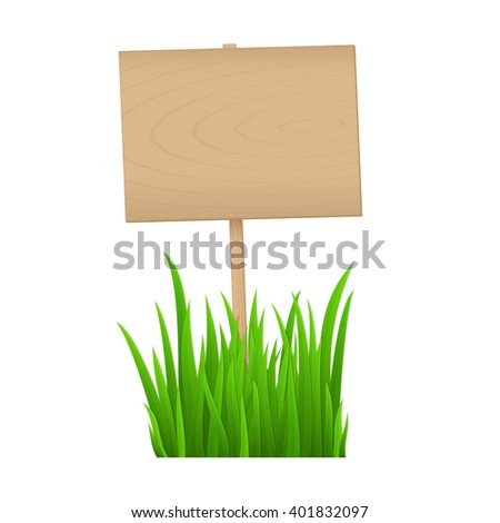 Empty wooden sign with fresh green grass isolated on white background with copy space for your text. Spring, summer natural layout for your design. Vector illustration