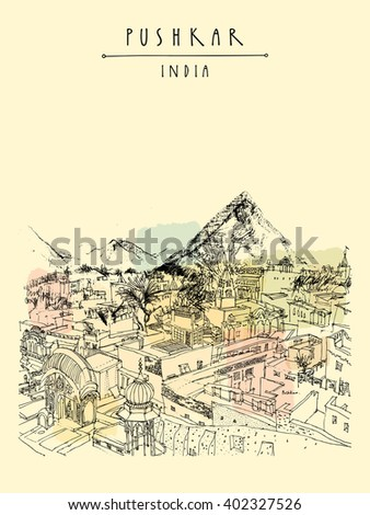 Pushkar, Rajasthan, India. City and mountain view. Vintage hand drawn postcard or poster template. Vector illustration #402327526