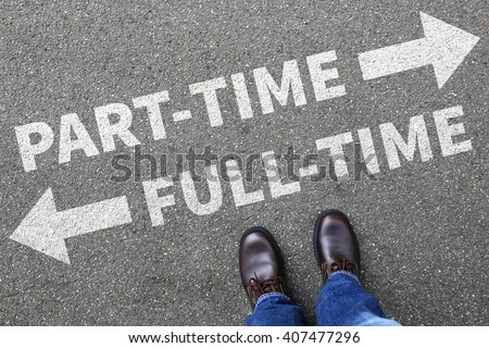 Part-time and full-time job working businessman business man concept #407477296