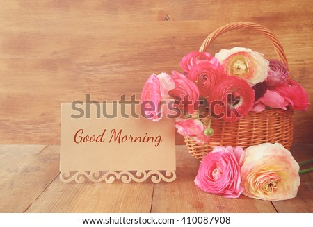 image of beautiful flowers next card with text: GOOD MORNING. vintage filtered