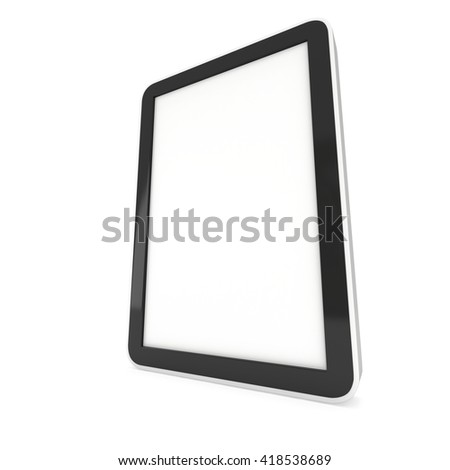 Tablet pc computer with blank screen. 3d render of lcd screen pad isolated on white background. High Resolution ad template for your apps design. #418538689