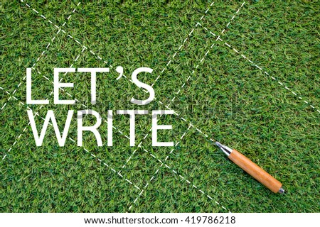 let's write alphabet on green grass texture background #419786218
