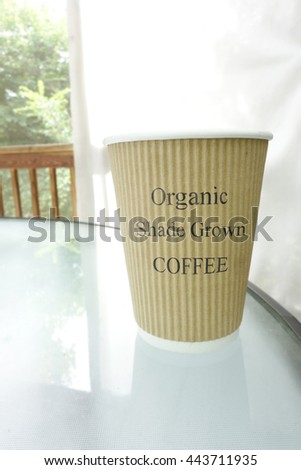 Coffee cup with Organic Shade Grown text                                #443711935