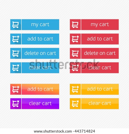 Add to Cart vector icons. Flat shopping cart shop button set. Ecommerce interface elements. Modern ui buy now for online store. Design element of Web site, applications, e-shop. #443714824