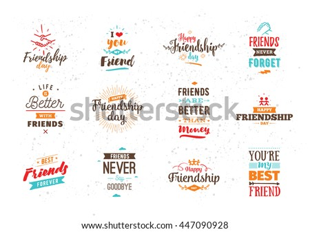 Happy Friendship day vector typographic colorful design. Inspirational quotes. Usable as  greeting cards, posters. Best friends forever.