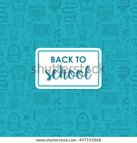 Back to school poster design with seamless line icons pattern background