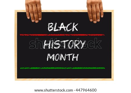 Black History Month Blackboard Hands isolated on white background #447964600