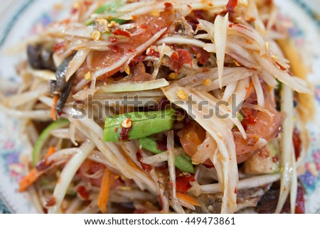 Thai papaya salad,Thai traditional food. #449473861