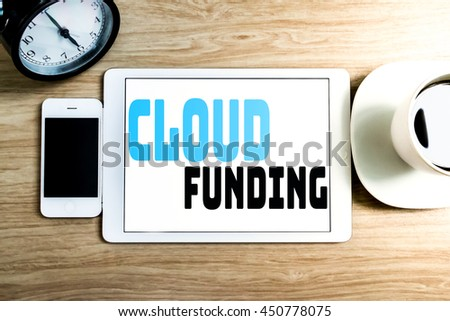 WORKING OFFICE TECHNOLOGY CLOUD FUNDING CONCEPT(with Warm Tone and Sunshine) #450778075