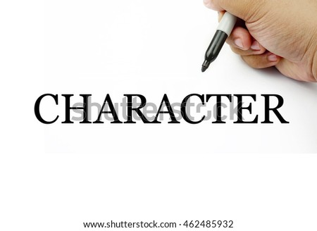 Conceptual image of handwriting CHARACTER with the hand and pen isolated in white background. #462485932