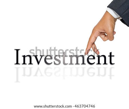 Businessman as finger walk on Investment word isolated on white #463704746