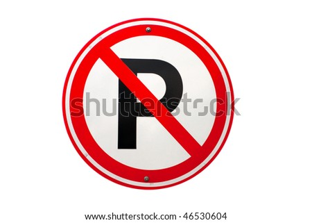No parking. Real road sign