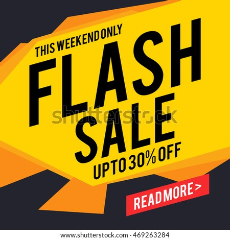 Flash Sale with Upto 30% Discount Offer for this weekend only, Creative Poster, Banner or Flyer design, Vector illustration. #469263284