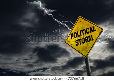 3D rendering of Political Storm sign against a stormy background with lightning and copy space. Conceptual of dirty politics, party politics, election year campaigns, etc. #473766718
