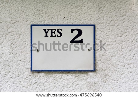 Sign or plaque with inscription Yes. 2 #475696540