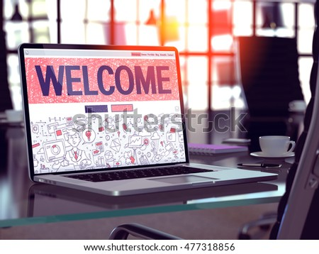 Welcome Concept - Closeup on Landing Page of Laptop Screen in Modern Office Workplace. Toned Image with Selective Focus. 3D Render. #477318856
