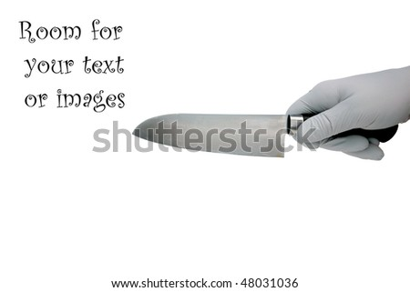 a gloved hand holds a sharp knife isolated on white with room for your text or images #48031036