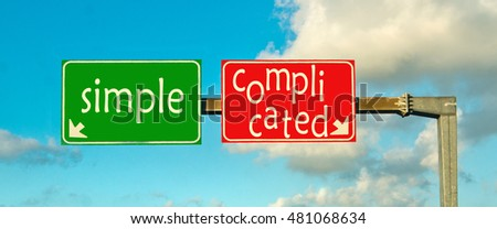 make the right choice: simple or complicated; choose one side or the other, give a clear answer