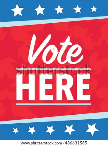 Vote here political poster red, white, and blue with stars