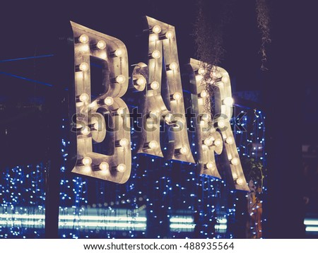 Bar signage Lights decoration outdoor Event Retro Type design