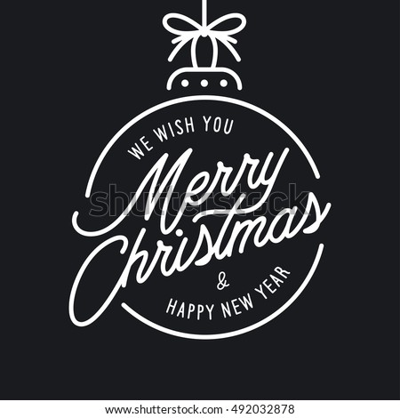 Merry Christmas and Happy New Year lettering template. Monochrome greeting card or invitation. Winter holidays related typographic quote. Vector vintage illustration. Royalty-Free Stock Photo #492032878