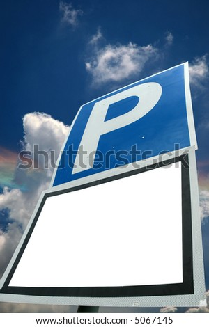 A parking sign with a blank white space for custom text and work path included