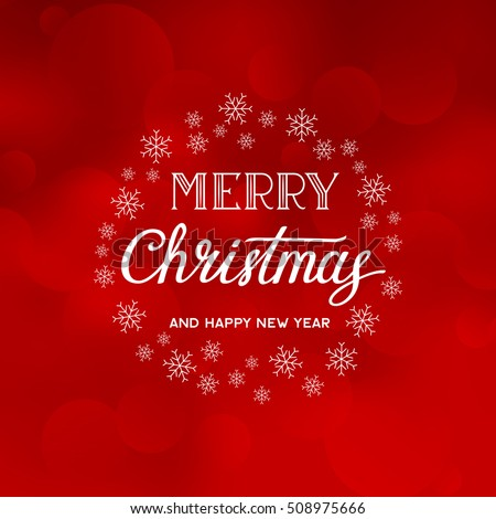 Merry Christmas and Happy New Year text on the red background with snowflakes. Vector lettering. Xmas card. #508975666