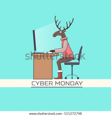 Funny vector poster Cyber Monday. Reindeer sitting at a computer #511272748
