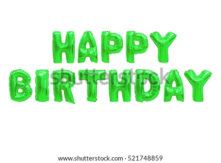 """""""happy birthday"""" in english alphabet from color green balloons on a white background."""