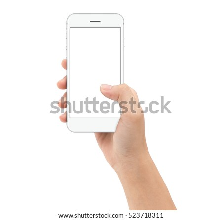 hand holding smartphone on white background clipphing path inside, mock-up phone white screen #523718311