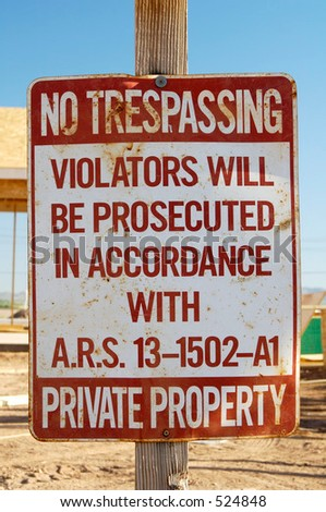 No trespassing sign in a residential home construction site. #524848