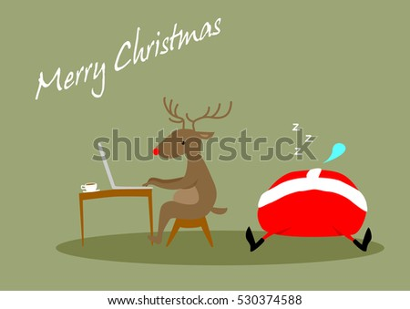 Reindeer is working on computer reading emails and Santa is sleeping on the floor. Christmas card. #530374588