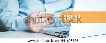 TECHNOLOGY CONCEPT: SIGN UP