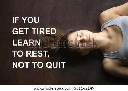 """Fit woman doing yoga or pilates exercise. Fitness motivation quote with motivational text """"If you get tired learn to rest, not to quit"""". Healthy lifestyle concept. Model meditating, breathing"""