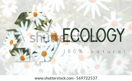 Recycle Environmental Conservation Nature Ecology #569722537