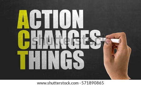 ACT - Action Changes Things Royalty-Free Stock Photo #571890865