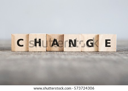 CHANGE word made with building blocks Royalty-Free Stock Photo #573724306