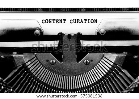 CONTENT CURATION Typed Words On a Vintage Typewriter Conceptual