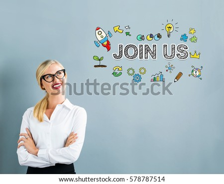 Join Us text with business woman on a gray background #578787514