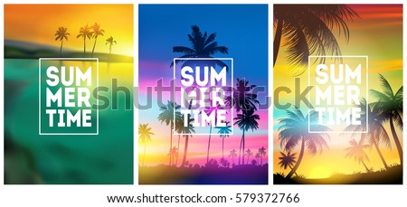 Summer tropical backgrounds set with palms, sky and sunset. Summer placard poster flyer invitation card. Summertime. Royalty-Free Stock Photo #579372766