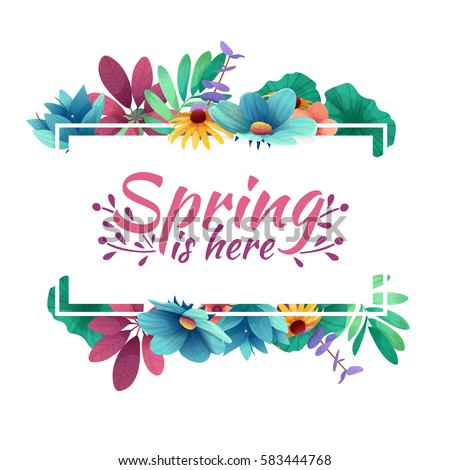 Design banner with  spring is here logo. Card for spring season with white frame and herb. Promotion offer with spring plants, leaves and flowers decoration.  Vector Royalty-Free Stock Photo #583444768