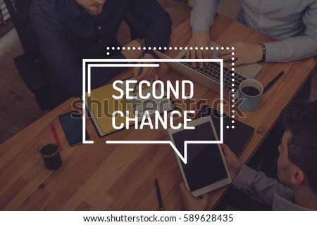 SECOND CHANCE CONCEPT #589628435