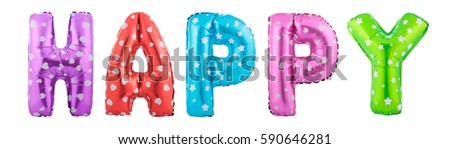 Colorful sign HAPPY made of inflatable balloons isolated on white background #590646281