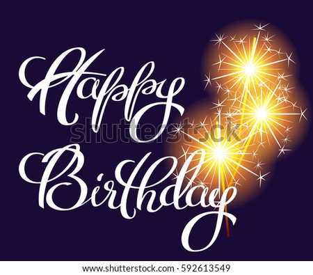Happy Birthday Brush Script Style Hand lettering. Custom Typographic Composition. Original Hand Crafted Design. Calligraphic Phrase. Vector design for greeting cards, Birthday card, invitation card. #592613549