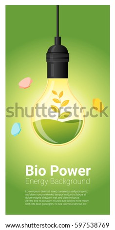 Energy concept background with bio energy in light bulb , vector , illustration #597538769