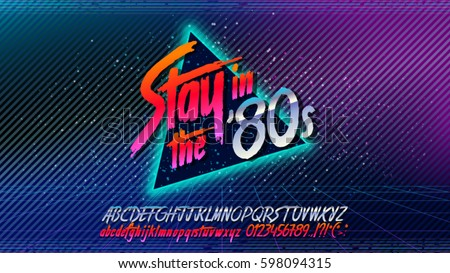 80s, Stay in the 80's. Retro alphabet font banner. Alphabet vector Old style poster. Retro style disco. 80's disco party 1980, 80's fashion, 80s background, 80s neon style, vintage dance night. Royalty-Free Stock Photo #598094315