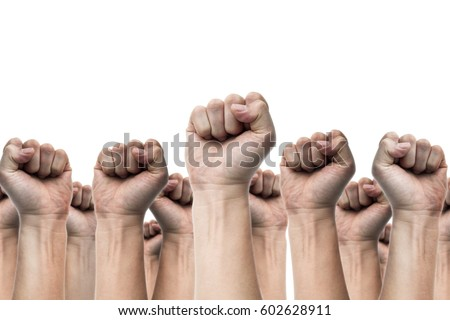 united people, labor movement, worker strike, election movement, protest illegal election concepts with males fist raised air fighting for their rights, isolated on white backgrounds #602628911