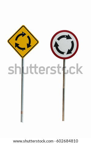 Traffic signs are circles.