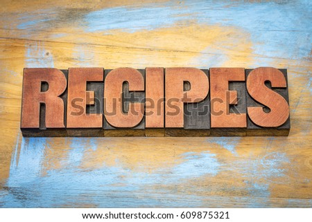 recipes  banner - word in vintage letterpress wood type blocks stained by red ink #609875321